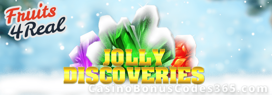 Fruits4Real Jolly Discoveries Bonus