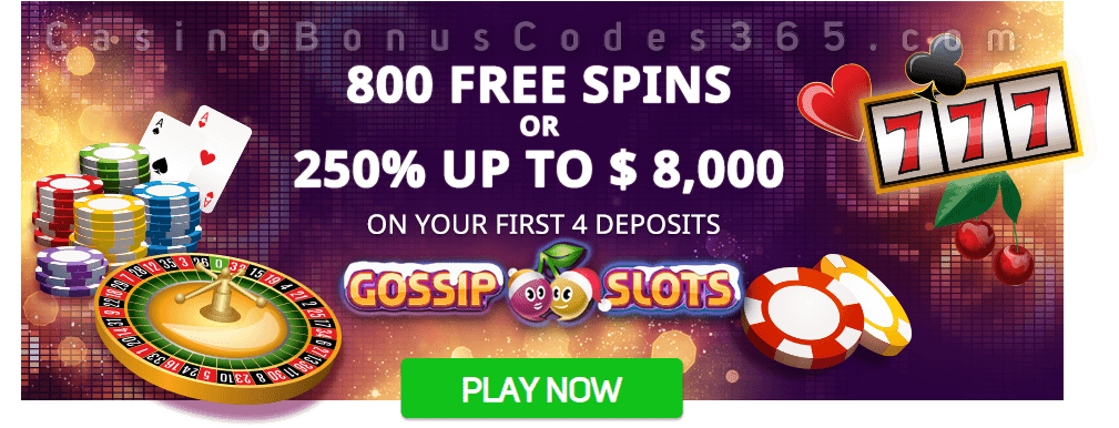 Gossip Slots 800 FREE Spins or 250% Match up to $8000 Bonus Welcome Package
