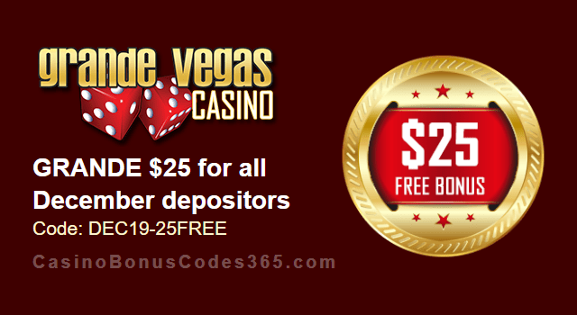 Grande Vegas Casino Extra $25 FREE Chip December Special Monthly Deal
