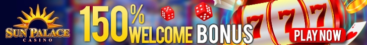 Sun Palace Casino 150% Welcome Bonus