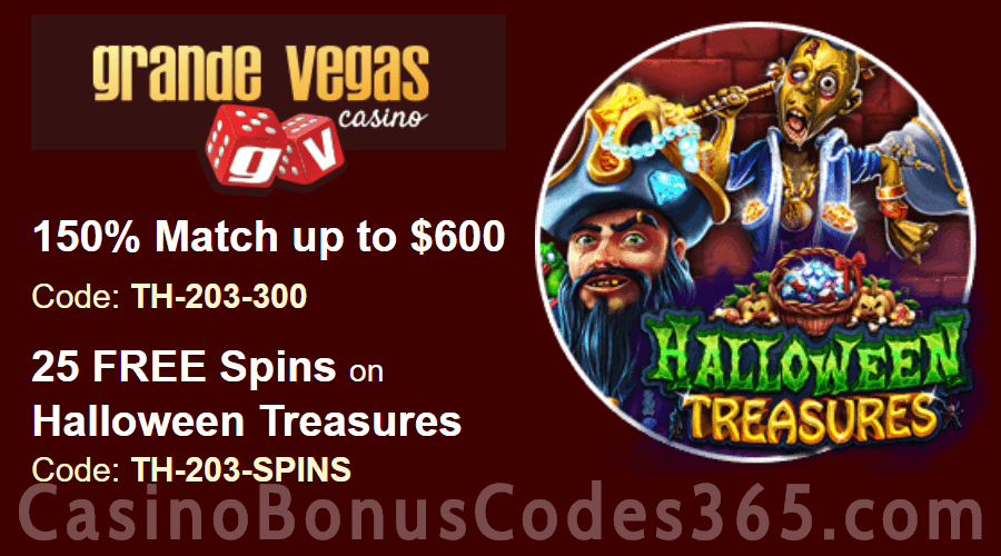 Grande Vegas Casino 150% up to $600 Bonus plus 25 FREE Spins on RTG Halloween Treasure Special Deal
