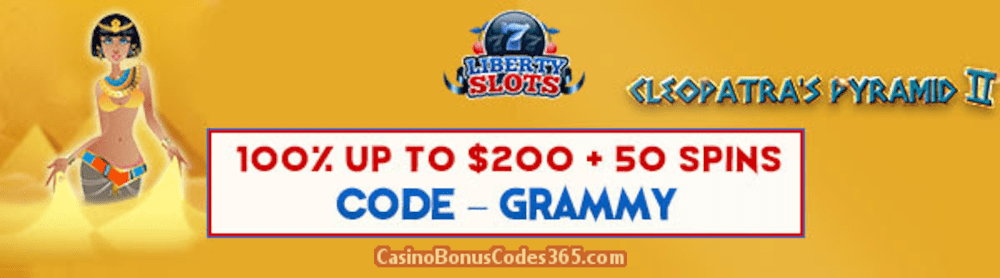 Liberty Slots 100% Match Bonus up to $200 Bonus plus 50 FREE WGS Cleopatra's Pyramid II Spins Special New Players Deal