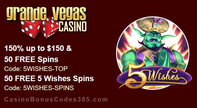 Grande Vegas Casino 150% Bonus plus 150 FREE Spins on RTG 5 Wishes New Game Special Deal