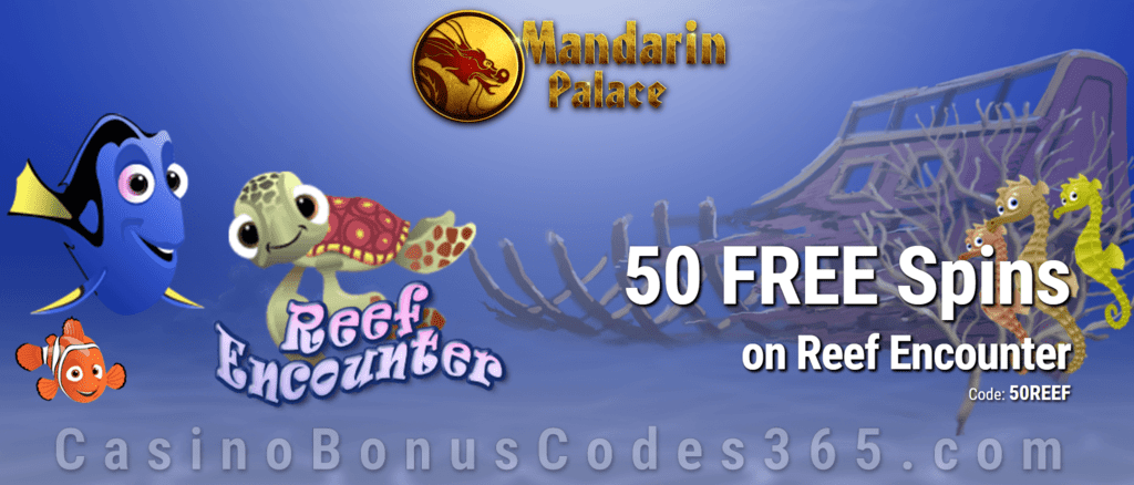 Mandarin Palace Online Casino 50 FREE Spins on Saucify Reef Encounter Exclusive Deal