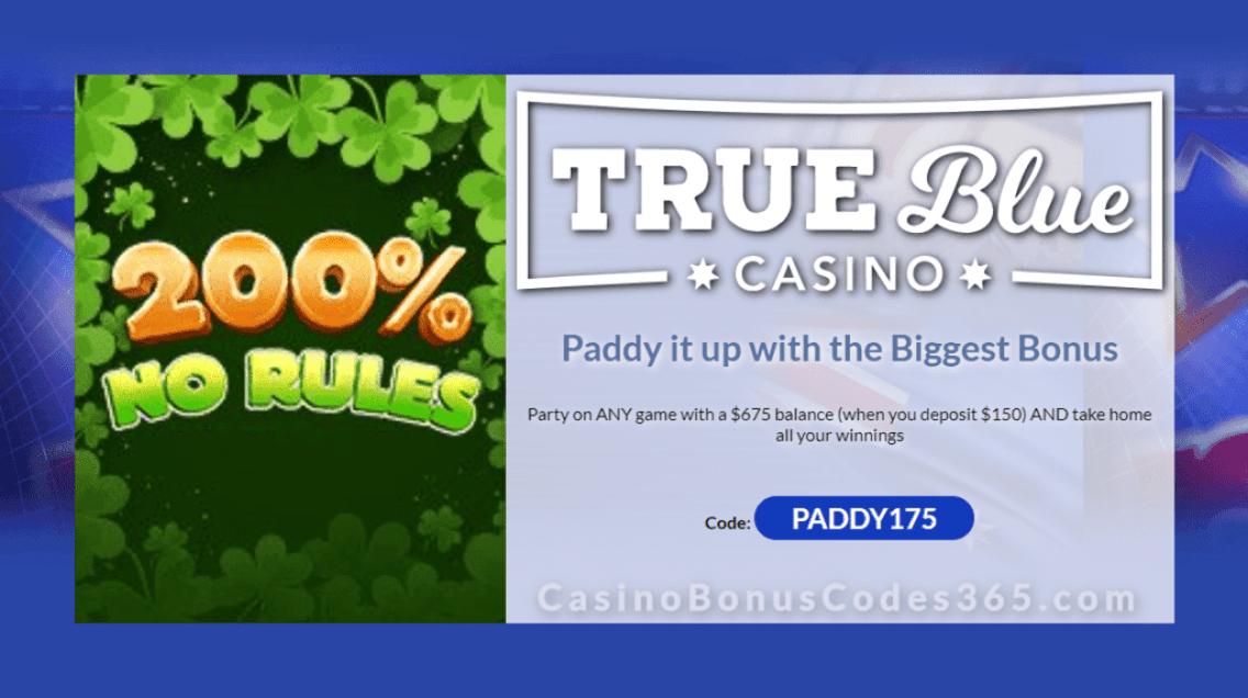 True Blue Casino St. Patrick's Day 200% No Rules Bonus