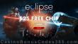 Eclipse Casino $25 FREE Chip No Deposit Welcome Bonus