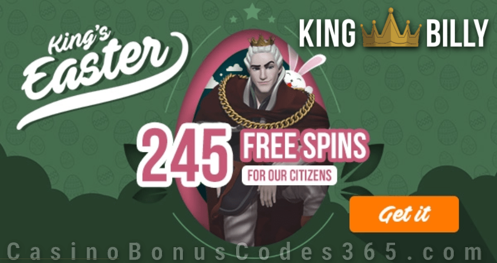 King Billy Casino King's Easter 245 FREE Spins Offer BGAMING Hello Easter