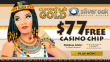 Silver Oak Online Casino $77 RTG Cleopatra's Gold FREE Chip