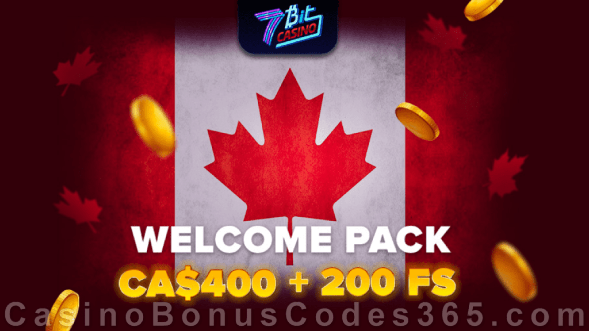 7BitCasino C$400 plus 200 FREE Spins Super Welcome Pack
