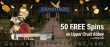 Grand Eagle Casino 50 FREE Spins on Saucify Upper Crust Abbey Exclusive Deal