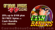 Grande Vegas Casino 25% up to $100 plus 50 FREE Spins on RTG Cash Bandits Special Promo