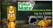 Pokie Mate $3000 plus 300 FREE Spins Weekend Bonus Mixer