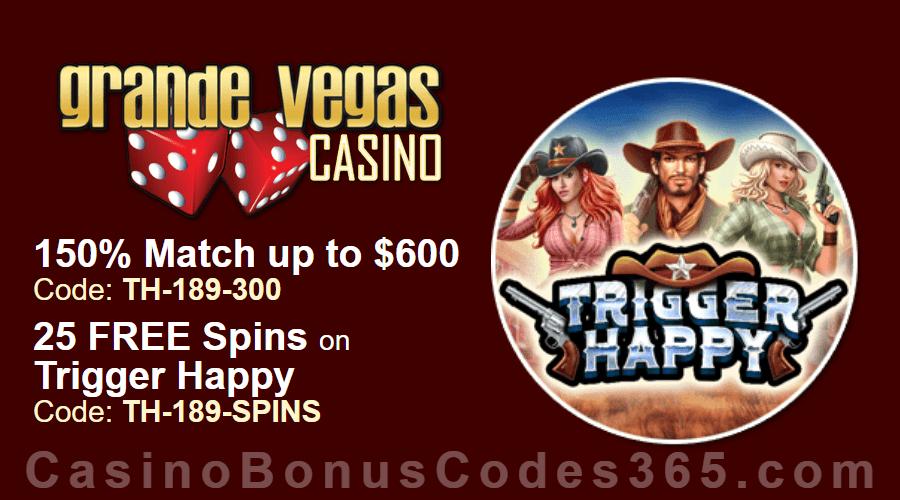 Grande Vegas Casino 150% up to $600 Bonus plus 25 FREE Spins on RTG Trigger Happy Special Deal
