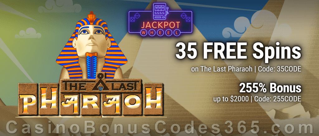 Jackpot Wheel 35 FREE Saucify The Last Pharaoh Spins plus 255% Match Welcome Bonus