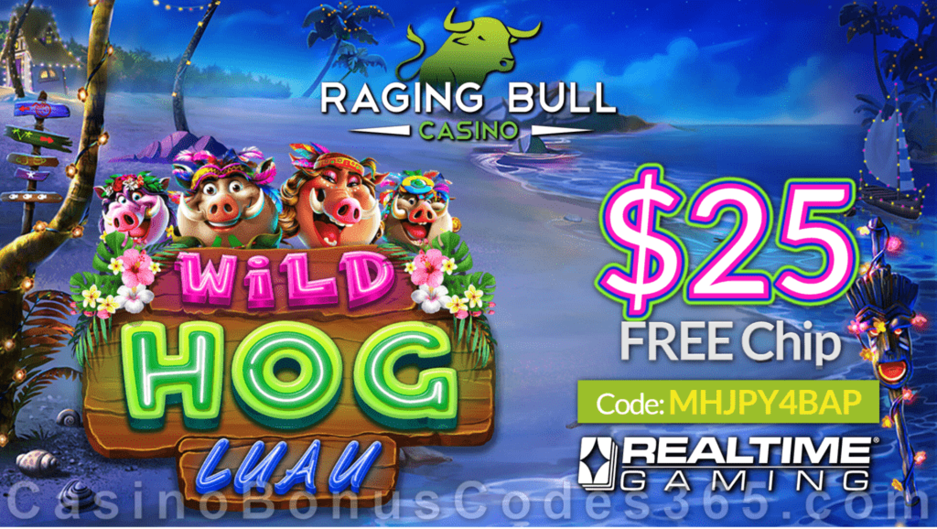 Raging Bull Casino $25 FREE Chip New RTG Game Wild Hog Luau Pre Launch Special No Deposit Offer