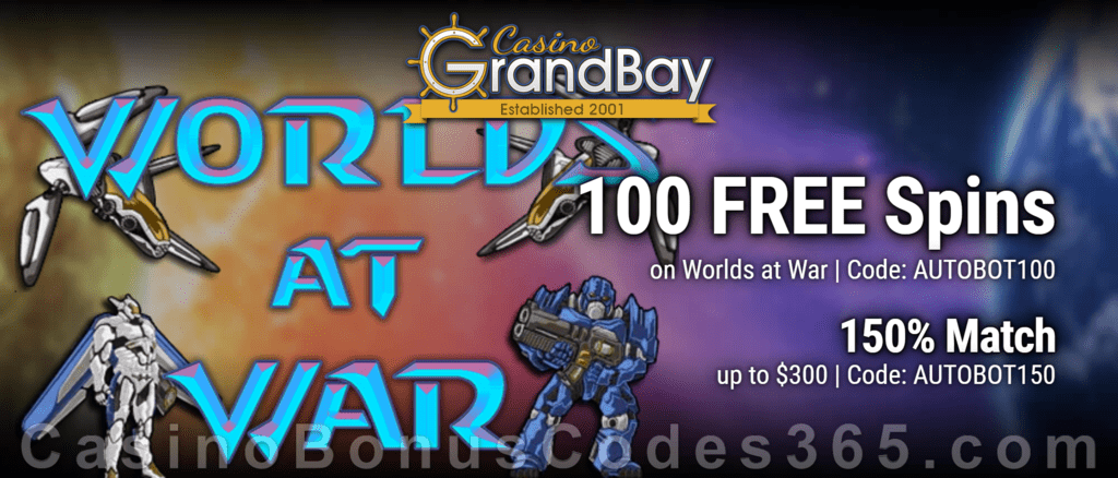Casino Grand Bay 100 FREE Saucify Worlds at War Spins plus 150% Match Welcome Bonus New Players Promo