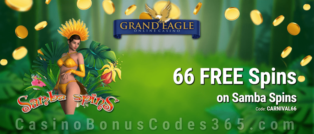 Grand Eagle Casino Exclusive 66 FREE Spins on Saucify Samba Spins