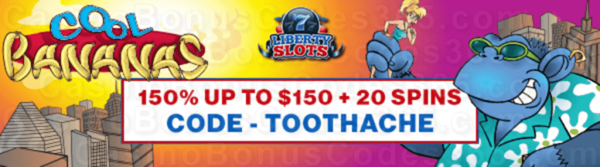 Liberty Slots 150% Match up to $150 plus 20 FREE Spins on WGS Cool Bananas New Players Special Promo
