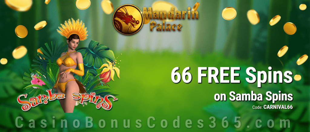 Mandarin Palace Online Casino Exclusive 66 FREE Spins on Saucify Samba Spins