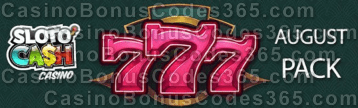 SlotoCash Casino RTG 777 August Bonus Pack