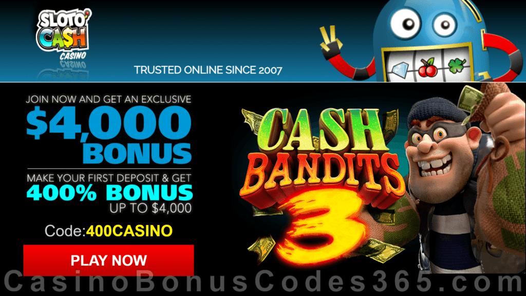 SlotoCash Casino RTG Cash Bandits 3 400% Welcome Bonus