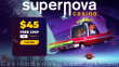 Supernova Casino $45 FREE Chip No Deposit Welcome Gift