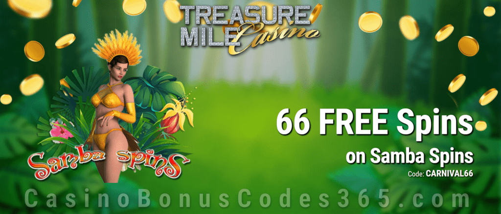Treasure Mile Casino Exclusive 66 FREE Spins on Saucify Samba Spins