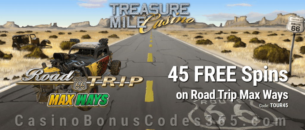 Treasure Mile Casino Exclusive 45 FREE Saucify Road Trip Max Ways Spins Special no Deposit Deal