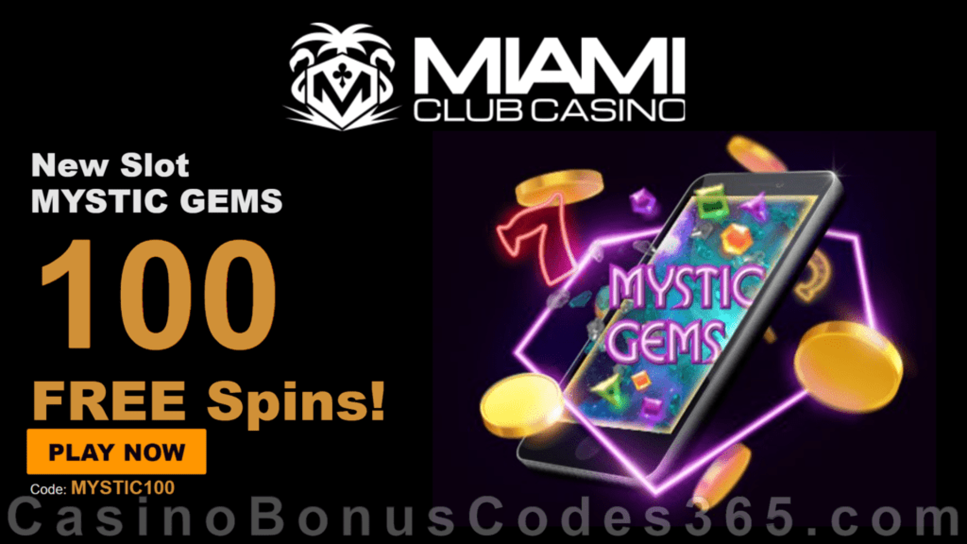 Miami Club Casino 100 FREE Spins on Mystic Gems New WGS Game Special Offer