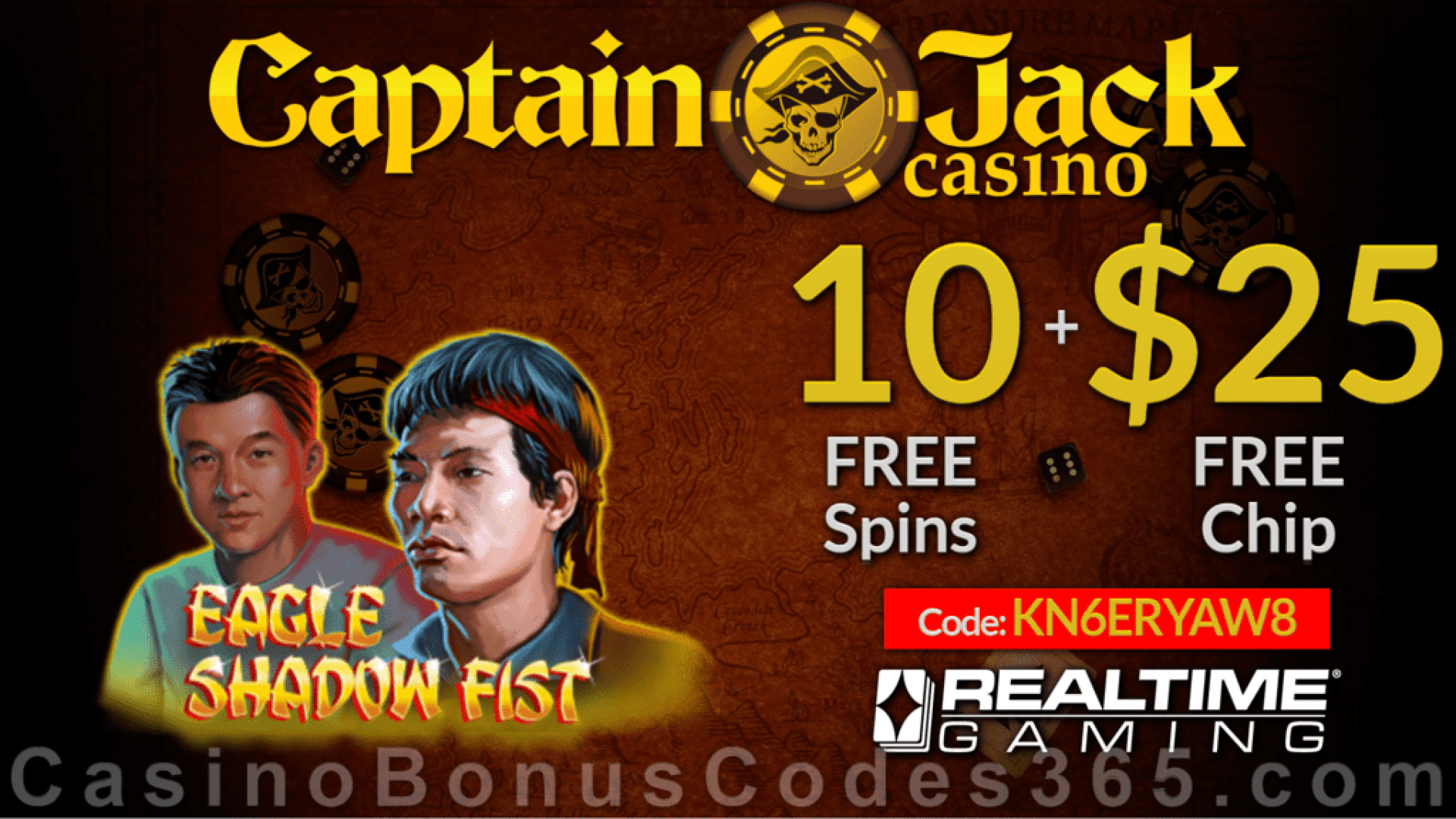 Captain Jack Casino $25 FREE Chip plus 10 FREE Spins on RTG Eagle Shadow Fist Special No Deposit Deal