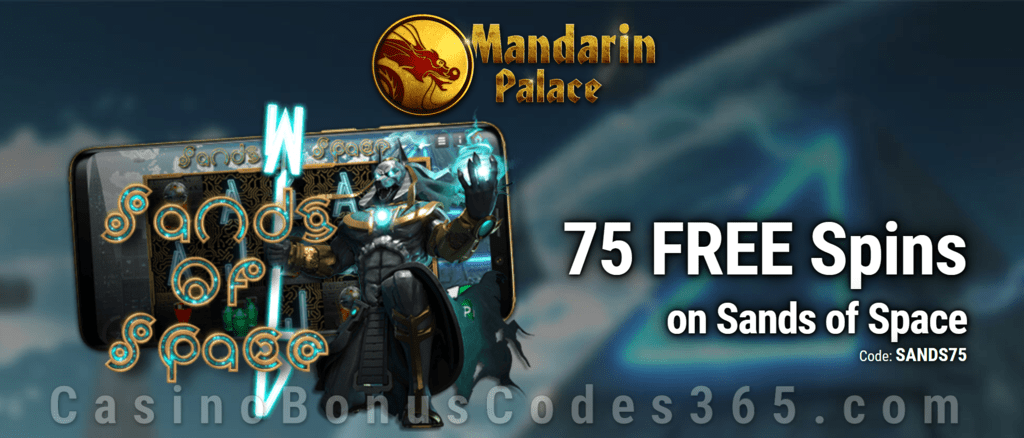 Mandarin Palace Online Casino 75 FREE Saucify Sands of Space Spins Exclusive Deal