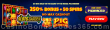 Slots Garden Game of the Week 250% No Max Bonus plus 50 FREE RTG Pig Winner Spins Special Promo