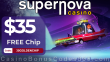 Supernova Casino $35 FREE Chip No Deposit Exclusive Deal