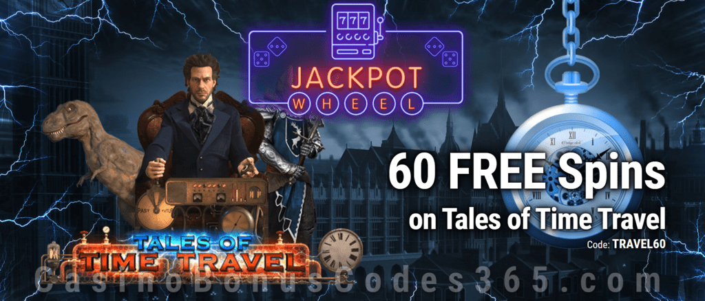 Jackpot Wheel 60 FREE Spins on Saucify Tales of Time Travel Exclusive All Players No Deposit Promo