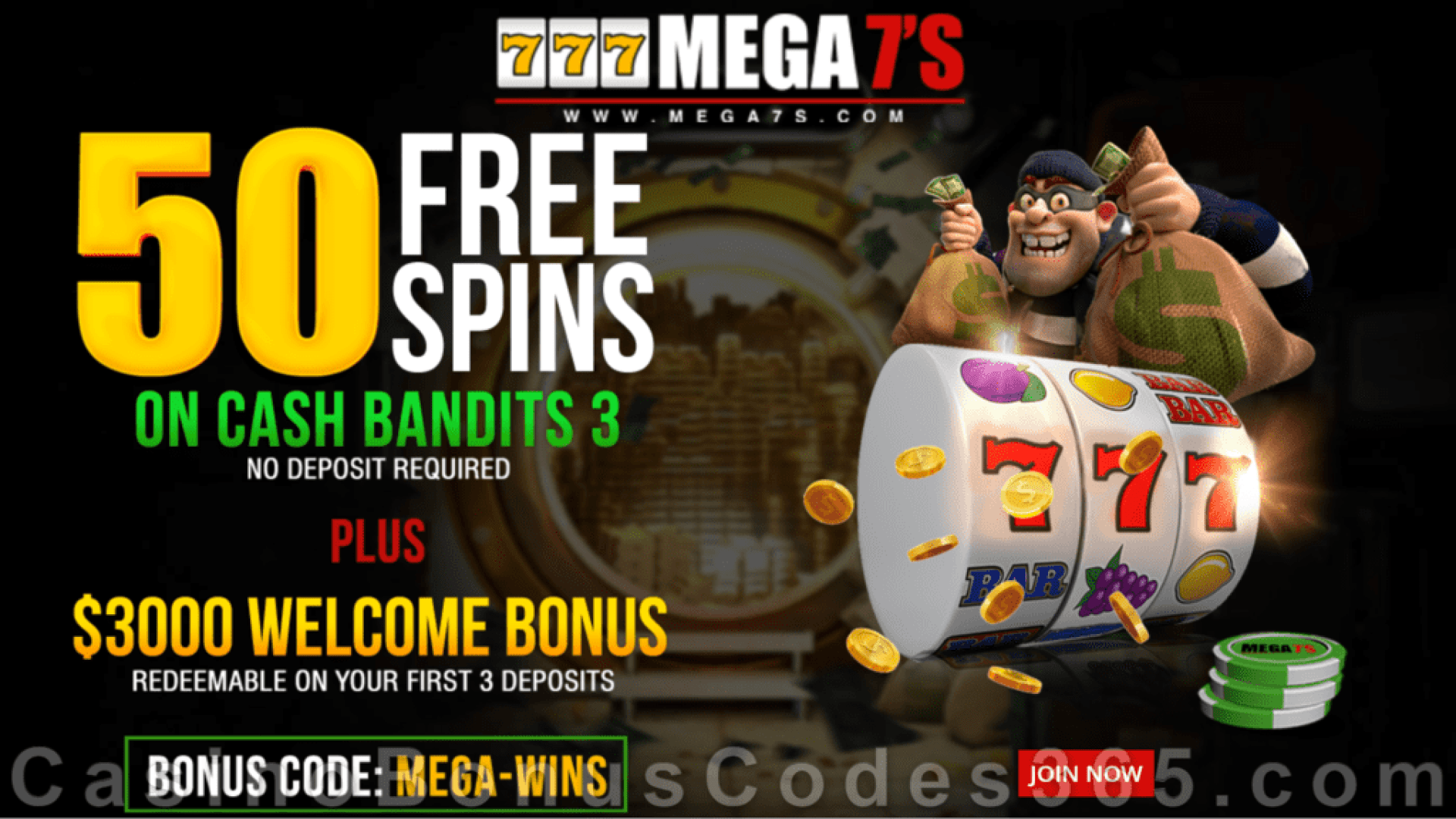 Mega7s Casino 50 FREE RTG Cash Bandits 3 Spins New Players No Deposit Deal