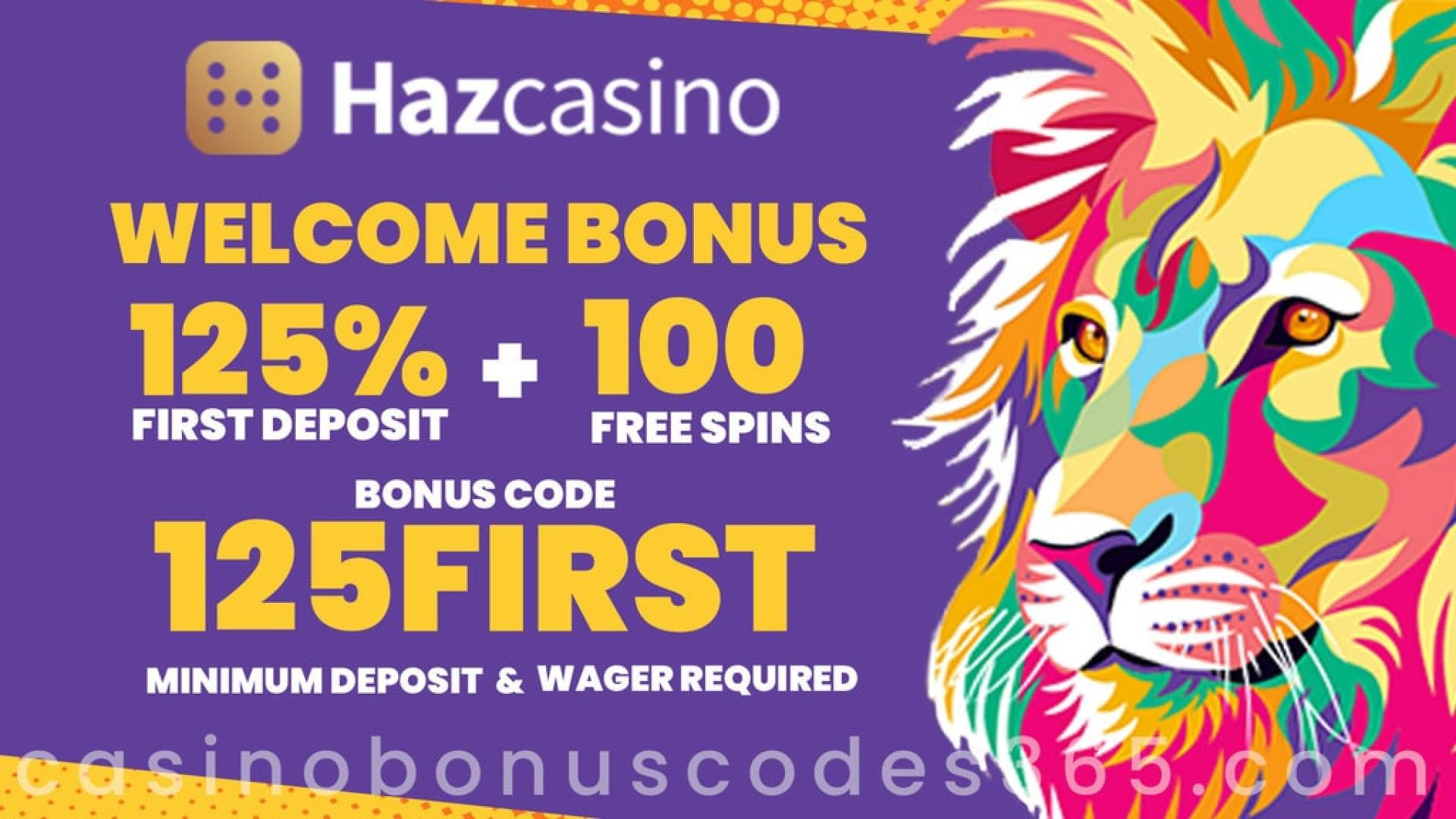 Haz Casino 125% Match plus 100 FREE Spins Welcome Deal