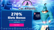Las Atlantis Casino 270% Match Slots Bonus plus 30 FREE RTG 5 Wishes Spins New Players Black Friday Super Welcome Package