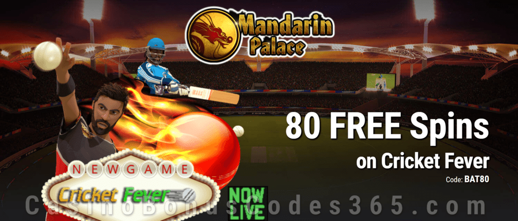 Mandarin Palace Online Casino 80 FREE Saucify Cricket Fever Spins Special Offer