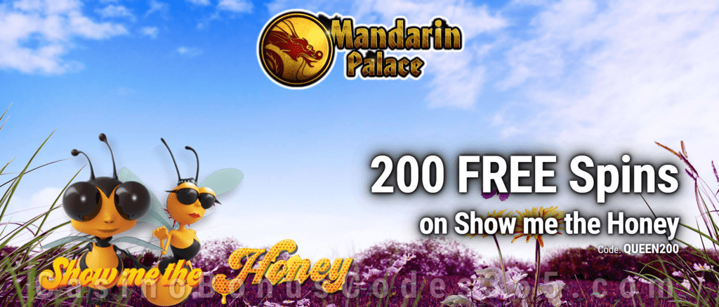 Mandarin Palace Online Casino Exclusive 200 FREE Spins on Saucify Show me the Honey