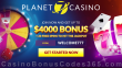 Planet 7 Casino 400% Match up to $4000 Bonus plus 20 FREE Spins on top New Players Sign Up Deal
