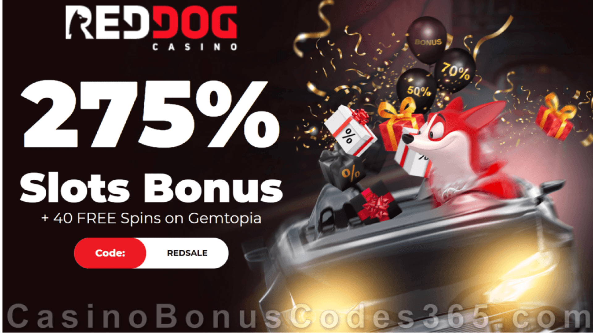 Red Dog Casino Special Black Friday 275% Match plus 20 FREE RTG Gemtopia Spins Sign Up Offer