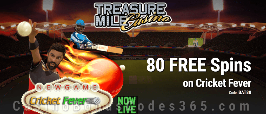 Treasure Mile Casino Exclusive 80 FREE Spins on Saucify Cricket Fever No Deposit Promo