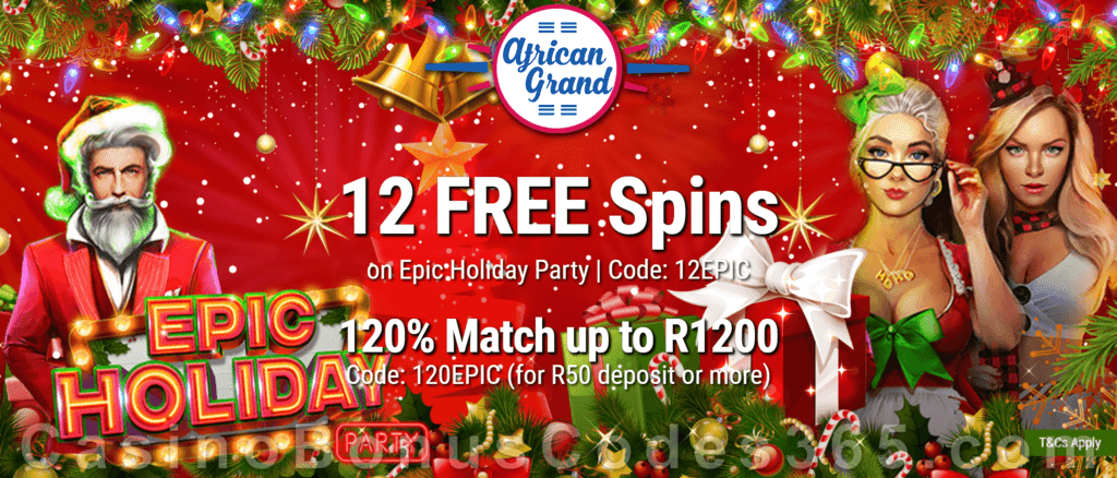 African Grand Online Casino 12 FREE Epic Holiday Party Spins and 150% Match Bonus plus 25 FREE Spins Special New RTG Game Welcome Deal