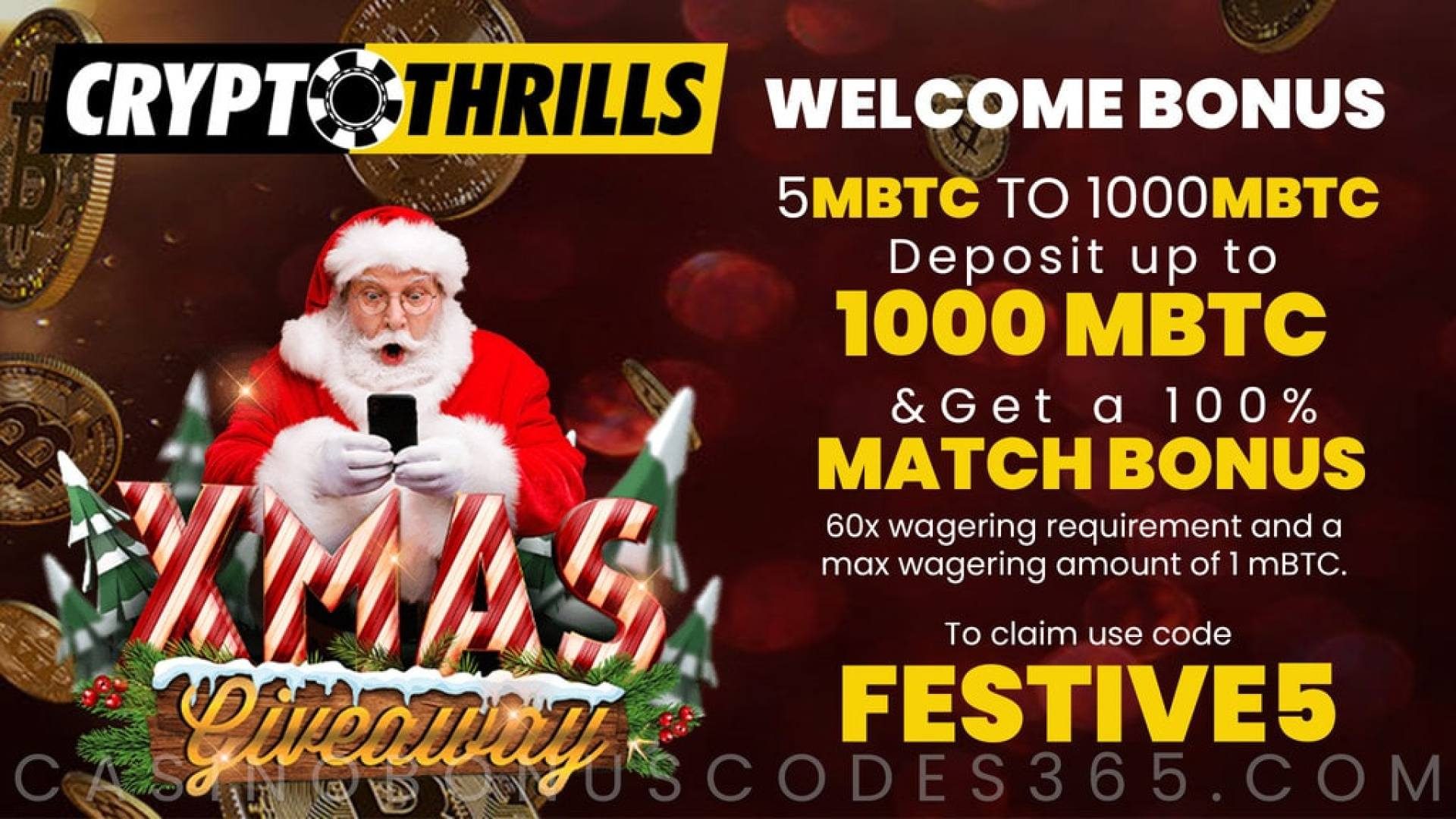 CryptoThrills Casino 100% Match up to 1 BTC Festive Welcome Bonus