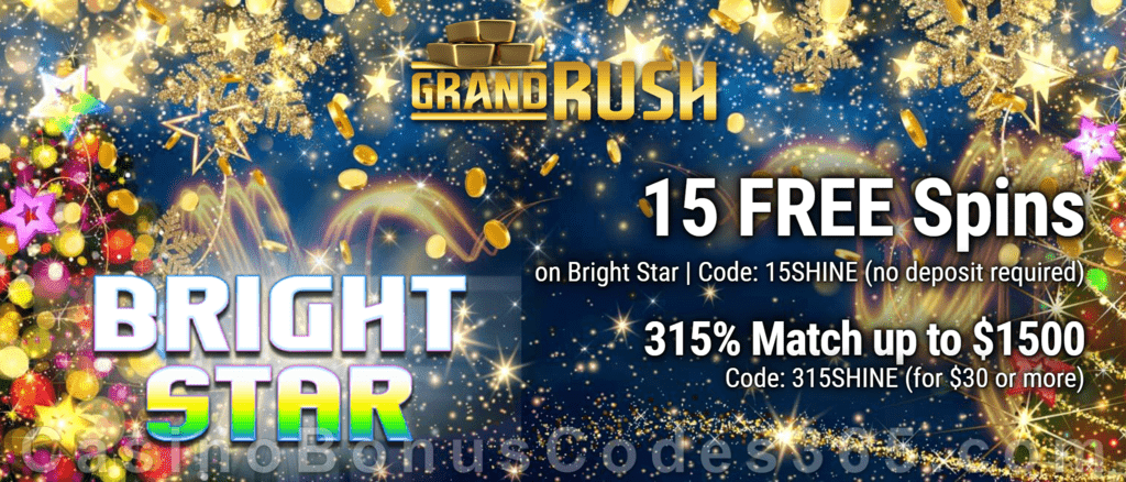 Grand Rush 15 FREE Saucify Bright Star Spins and 315% Match plus 60 FREE Spins Special Welcome Bonus Pack