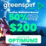 GreenSpin Festive 50% Match up to $200 Bonus