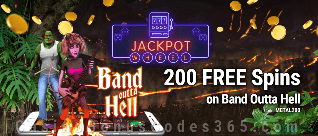 Jackpot Wheel 200 FREE Saucify Band Outta Hell Spins Exclusive No Deposit All Players Promo