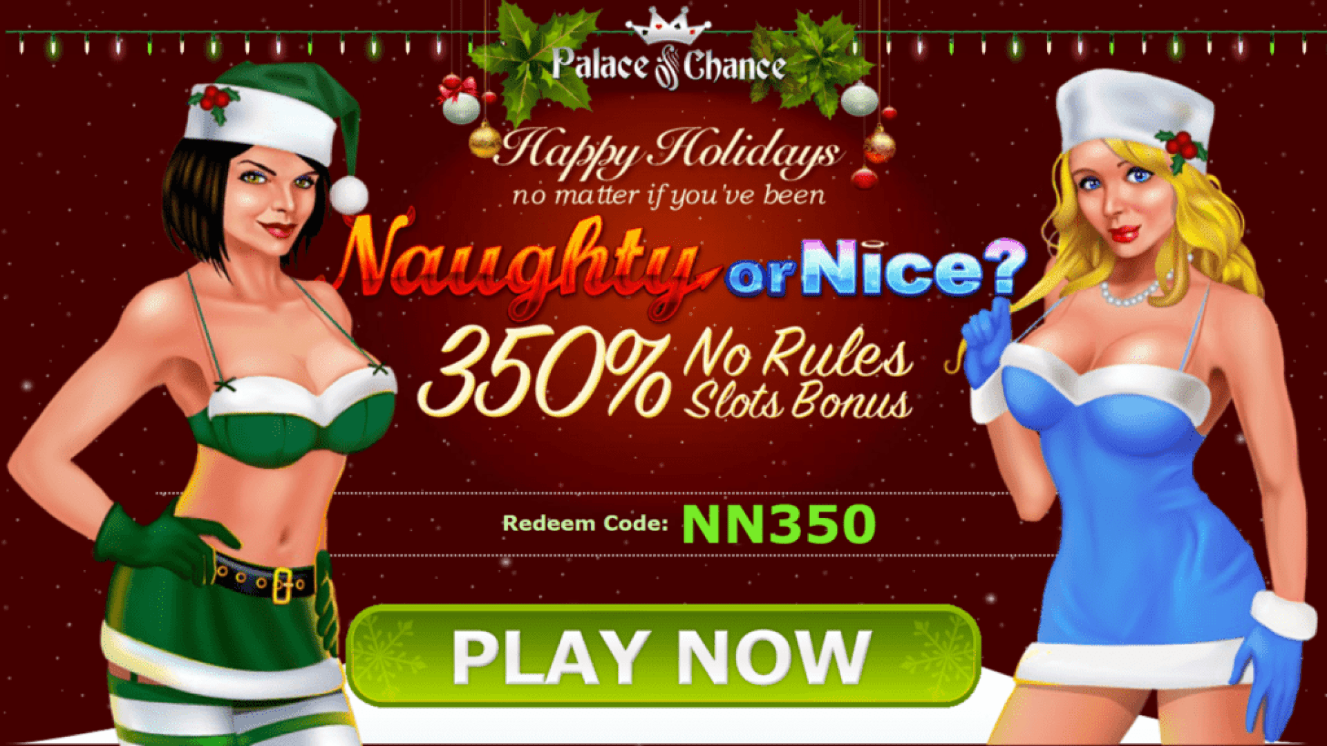 Palace of Chance Happy Holidays 350% Match No Rules Bonus Special Deal RTG Naughty or Nice