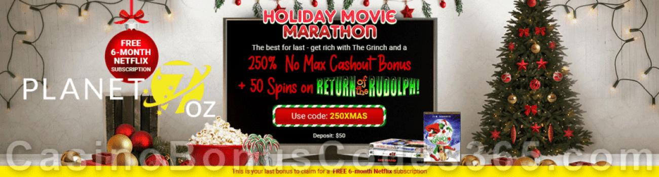 Planet 7 OZ Casino Holiday Movie Marathon 250% No Max Bonus plus 50 FREE Return of the Rudolph Spins Special Promotion RTG Return of the Rudolph