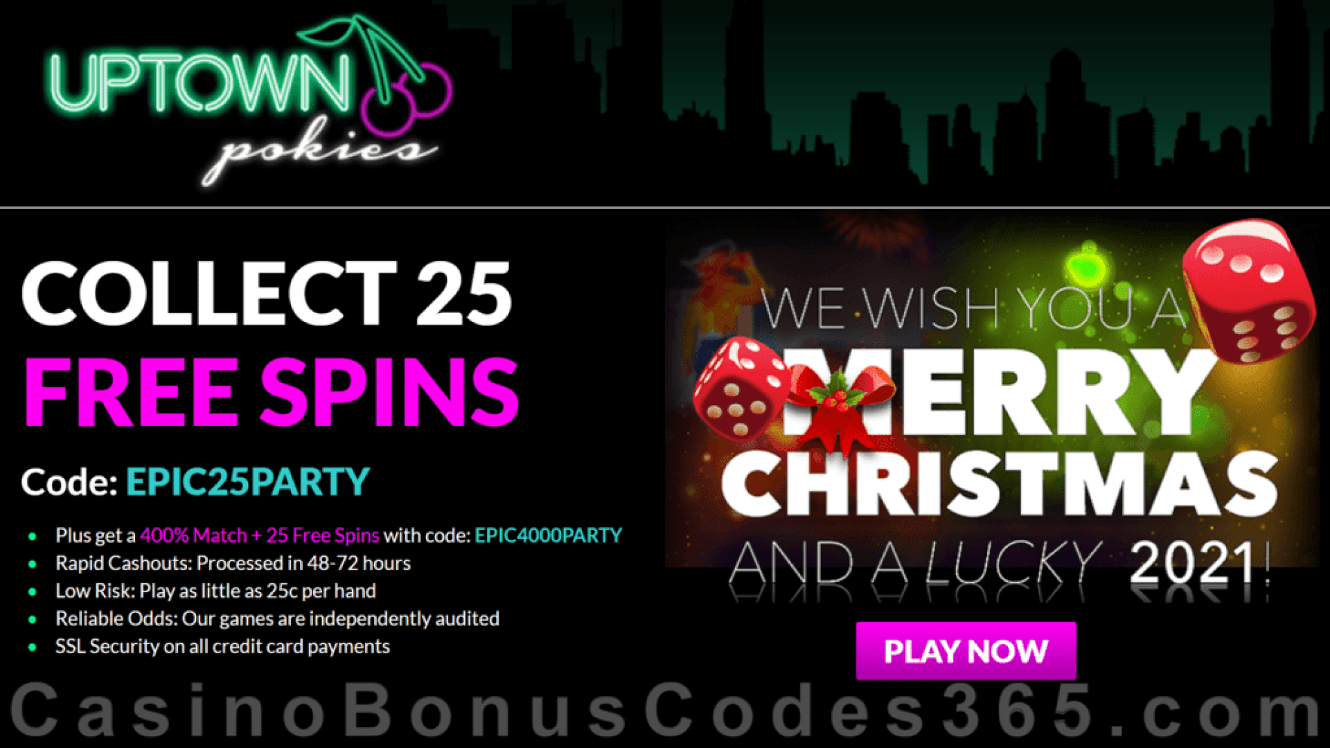 Uptown Pokies 25 FREE Spins on RTG Epic Holiday Party and 400% Match Bonus plus 25 FREE Spins Xmas 2020 Special Promotion